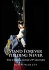 Stand Forever, Yielding Never Cover Image