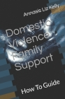 Domestic Violence Family Support: How To Guide Cover Image