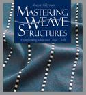 Mastering Weave Structures Cover Image