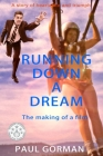 Running Down A Dream: The making of a film Cover Image