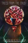 Tales from the Crust: An Anthology of Pizza Horror Cover Image