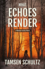 What Echoes Render: Windsor Series, Book 3 Cover Image