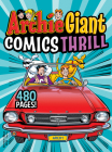 Archie Giant Comics Thrill (Archie Giant Comics Digests #18) Cover Image