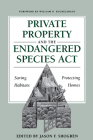 Private Property and the Endangered Species ACT: Saving Habitats, Protecting Homes Cover Image