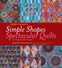 Kaffe Fassett's Simple Shapes Spectacular Quilts: 23 Original Quilt Designs Cover Image