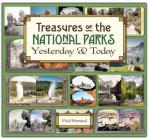Treasures of the National Parks Yesterday and Today Cover Image