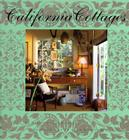 California Cottages: Interior Design, Architecture, and Style Cover Image