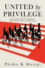 United by Privilege: Six Steps for Turning a Privilege Into a Shelter Cover Image