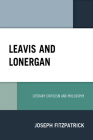 Leavis and Lonergan: Literary Criticism and Philosophy Cover Image