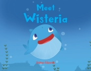 Meet Wisteria Cover Image