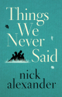 Things We Never Said Cover Image