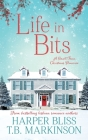 Life in Bits: A Lesbian Christmas Romance Cover Image
