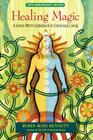 Healing Magic: A Green Witch Guidebook to Conscious Living Cover Image