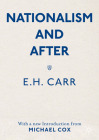Nationalism and After: With a New Introduction from Michael Cox Cover Image