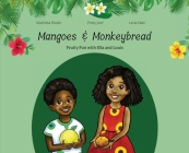 Mangoes & MonkeyBread; Fruity Fun with Ella & Louis Cover Image