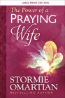 The Power of a Praying(r) Wife Large Print Cover Image