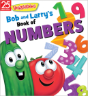 Bob and Larry's Book of Numbers (VeggieTales) Cover Image