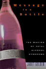 Message in a Bottle: The Making of Fetal Alcohol Syndrome Cover Image