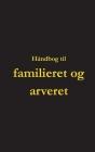 Håndbog til familieret og arveret Cover Image