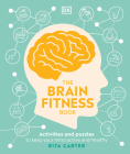 The Brain Fitness Book: Activities and puzzles to keep your mind active and healthy Cover Image