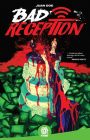 Bad Reception Cover Image