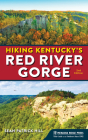Hiking Kentucky's Red River Gorge (Revised) Cover Image