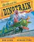All Aboard the Dinotrain Cover Image