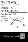 Cuadernos de Estudios Afrocubanos: Seleccion de Lecturas. Volumen I Cover Image