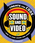 Create the Code: Sound and Video Cover Image
