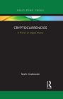 Cryptocurrencies: A Primer on Digital Money Cover Image