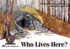 Who Lives Here? (Learn to Read Science Series; Life Science) Cover Image