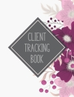 Client Tracking Book: Customer Tracking Log Book with alphabetized tabs and area for personal notes on products, services, dates, and time ( Cover Image