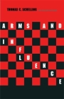 Arms and Influence: With a New Preface and Afterword (The Henry L. Stimson Lectures Series) Cover Image