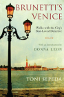 Brunetti's Venice: Walks with the City's Best-Loved Detective Cover Image