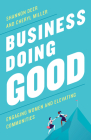 Business Doing Good: Engaging Women and Elevating Communities Cover Image