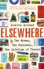 Elsewhere: One Woman, One Rucksack, One LIfetime of Travel Cover Image