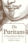 The Puritans: A Transatlantic History Cover Image