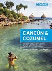 Moon Cancún & Cozumel: Including Playa del Carmen, Tulum & the Riviera Maya (Moon Handbooks) Cover Image