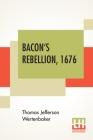 Bacon's Rebellion, 1676 Cover Image