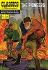 The Pioneers (Classics Illustrated) Cover Image
