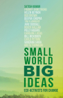 Small World, Big Ideas: Eco-Activists for Change Cover Image