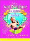The Sweet Potato Queens' Guide to Raising Children for Fun and Profit Cover Image