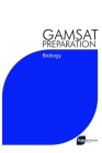 GAMSAT Preparation Biology: Efficient Methods, Detailed Techniques, Proven Strategies, and GAMSAT Style Questions for GAMSAT Biology Section Cover Image