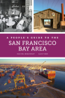 A People's Guide to the San Francisco Bay Area (A People's Guide Series #3) Cover Image