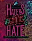 Haters Gonna Hate: A Snarky Mandala Coloring Book: Mandalas? Again?!? SMH: Midnight Edition Cover Image