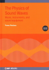 Physics of Sound Waves: Music, Instruments, and Sound Equipment Cover Image