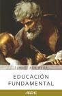 Educación fundamental (AGEAC): Edición Blanco y Negro Cover Image