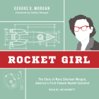 Rocket Girl: The Story of Mary Sherman Morgan, America's First Female Rocket Scientist Cover Image
