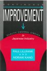 Continuous Improvement: Quality Control Circles in Japanese Industry (Michigan Papers in Japanese Studies #19) Cover Image