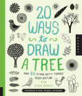 20 Ways to Draw a Tree and 44 Other Nifty Things from Nature: A Sketchbook for Artists, Designers, and Doodlers Cover Image